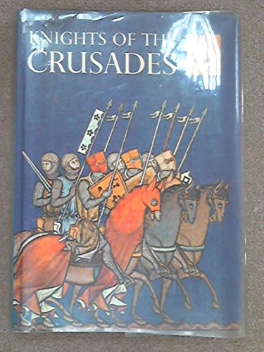 Knights of the Crusades (Caravel Books): Williams, Jay