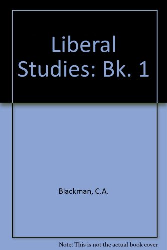 Liberal Studies: Bk. 1 (9780304923199) by C A, etc. Blackman