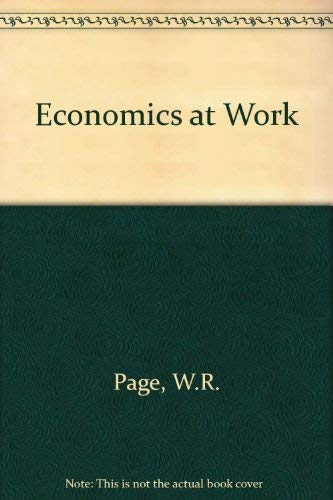 9780304923564: Economics at work