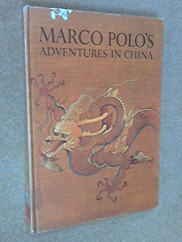 9780304923779: Marco Polo's Adventures in China (Caravel Books)