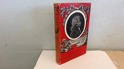 9780304924837: Mozart: His Character, His Work