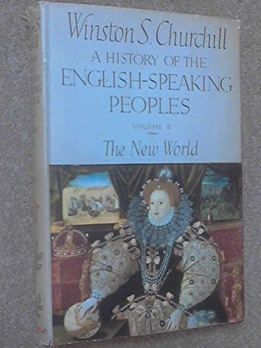 9780304925049: A History of the English-Speaking Peoples, Vol. 2: The New World