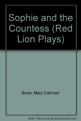 Sophie and the Countess: Borer, Mary Cathcart