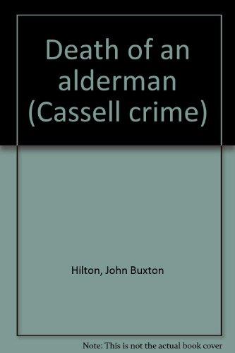 9780304925971: Death of an Alderman