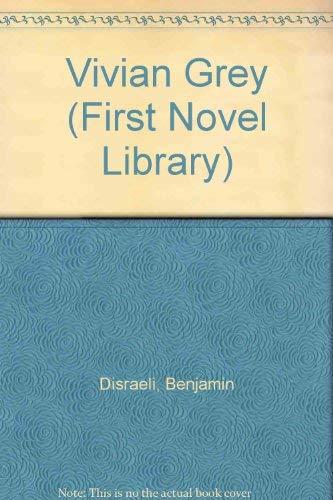 9780304926220: Vivian Grey, (The First novel library, 15)