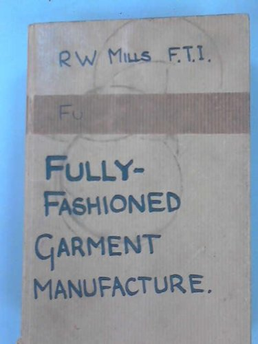 9780304931064: Fully Fashioned Garment Manufacture