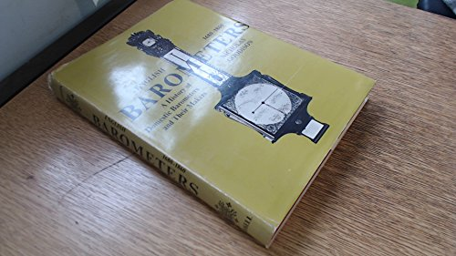English Barometers, 1680-1860: A History of Domestic Barometers and Their Makers