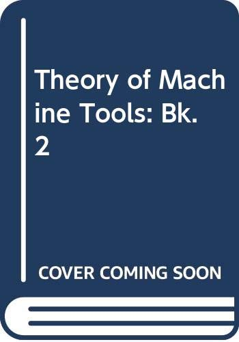 9780304931491: Theory of Machine Tools: Bk. 2