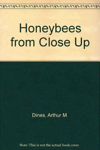 9780304931644: Honeybees from Close Up