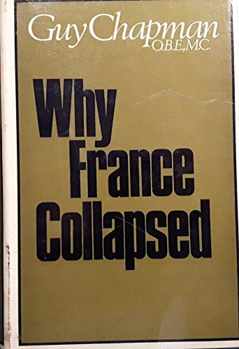 9780304932177: Why France Collapsed