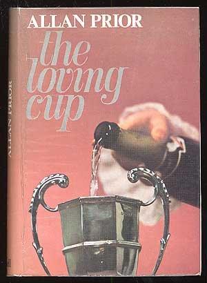 The Loving Cup: Prior, Allan
