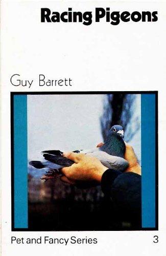 Racing pigeons (Pet and fancy series): Guy Barrett