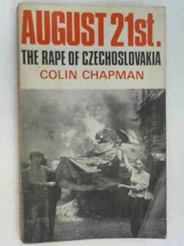 9780304933303: August 21st: The Rape of Czechoslovakia