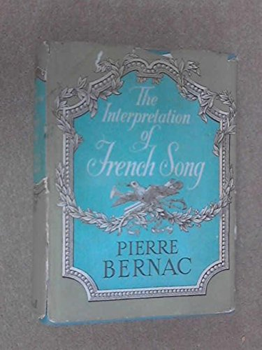 9780304933730: Interpretation of French Song