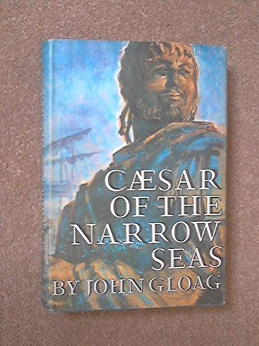 9780304934706: Caesar of the Narrow Seas