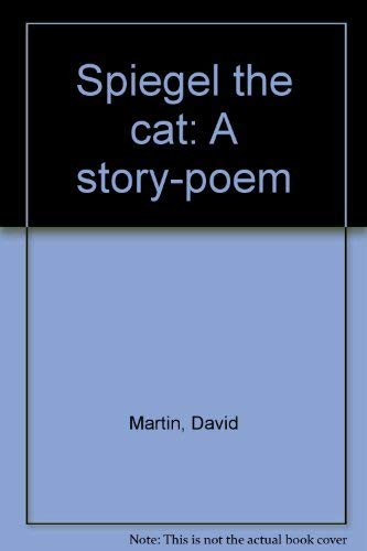 9780304934959: Spiegel the cat: A story-poem