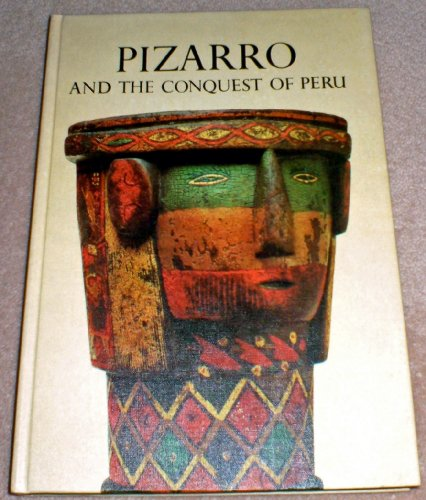 9780304935116: Pizarro and the Conquest of Peru (Caravel Books)