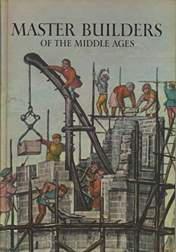 9780304935727: Master Builders of the Middle Ages (Caravel Books)