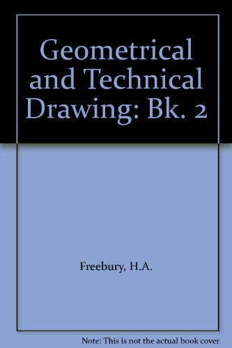 9780304935772: Geometrical and Technical Drawing: Bk. 2