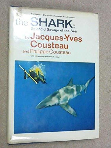 9780304936564: The Shark: Splendid Savage of the Sea