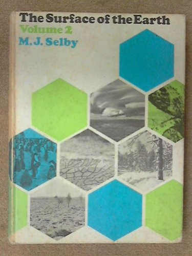 Surface of the Earth Volume 2: M.J. Selby