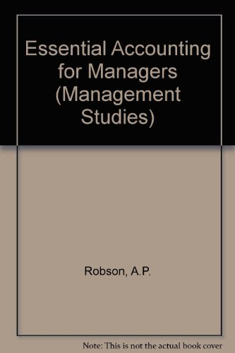 9780304936724: Essential Accounting for Managers (Management Studies)