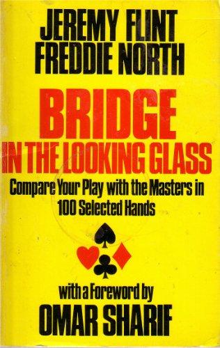 Bridge in the Looking Glass: North, Freddie, Flint,