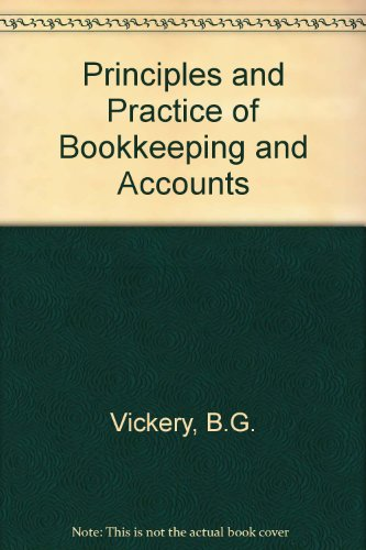 9780304937882: Principles and Practice of Bookkeeping and Accounts