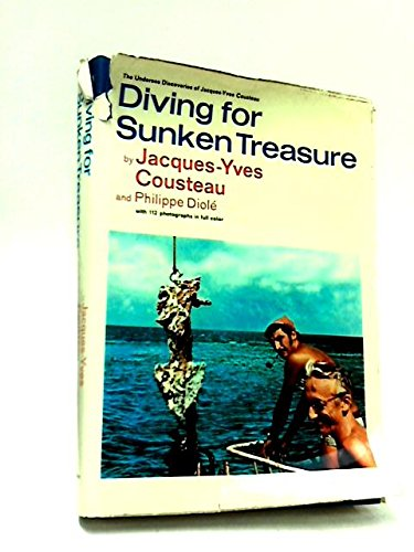 9780304938407: Diving for Sunken Treasure (The Undersea Discoveries of Jacques-Yves Cousteau) (English and French Edition)