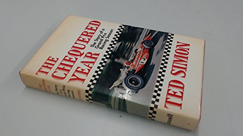 9780304938469: Chequered Year: Story of a Grand Prix Racing Season