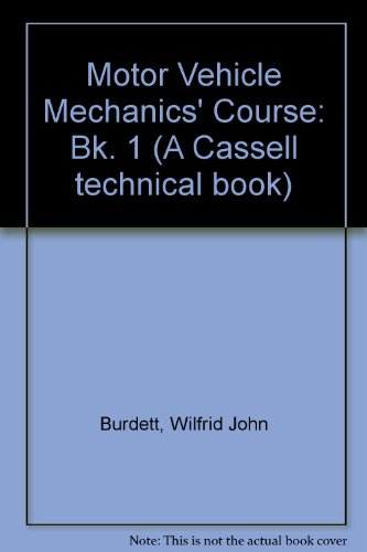 9780304938834: Motor Vehicle Mechanics' Course: Bk. 1