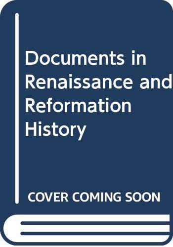 Documents in Renaissance and Reformation History