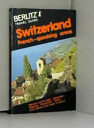 9780304969746: Berlitz Travel Guide to Switzerland: French Speaking Areas