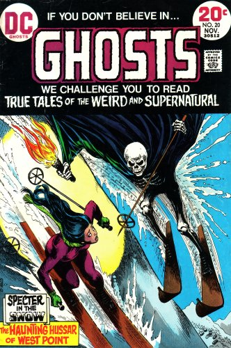9780305122027: Ghosts: If You Don't Believe In, We Challenge You to Read True Tales of the Weird and Supernatural: Specter in the Snow, the Haunting Hussar of West Point (Vol. 1, No. 20, November 1973)