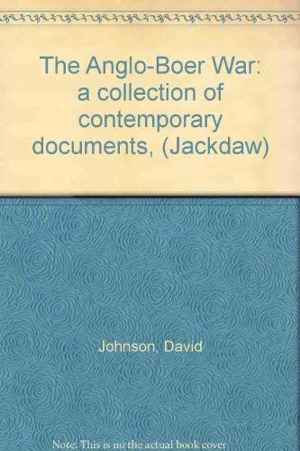9780305615888: Anglo-Boer War: A Collection of Contemporary Documents (Jackdaw)