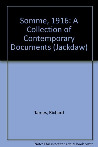 9780305620264: Somme, 1916: A Collection of Contemporary Documents (Jackdaw No. 111)