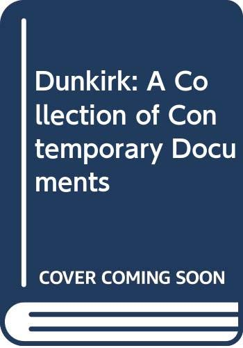 9780305620554: Dunkirk: A Collection of Contemporary Documents (Jackdaw)