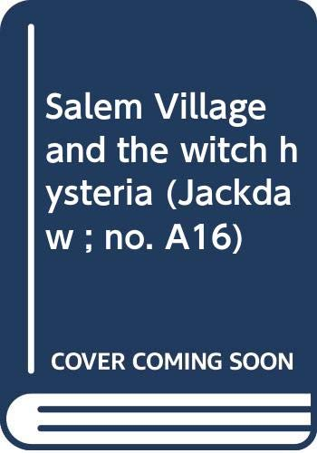 9780305621148: Salem Village and the witch hysteria (Jackdaw ; no. A16)