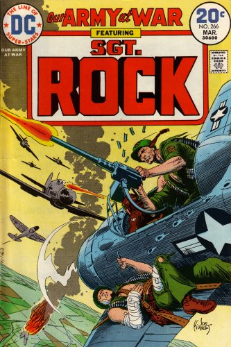 9780306002663: Our Army At War: Featuring Sgt. Rock: The Evacuees! (Vol. 1, No. 266, March 1974)