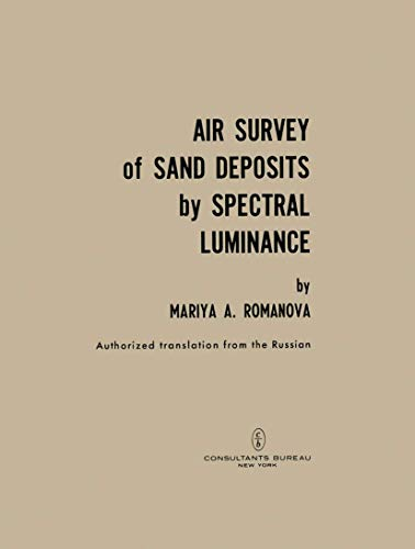 Air Survey of Sand Deposits by Spectral Luminance: Romanova, Mariya A.