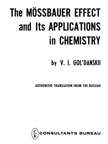 9780306106774: The Mössbauer Effect and its Applications in Chemistry