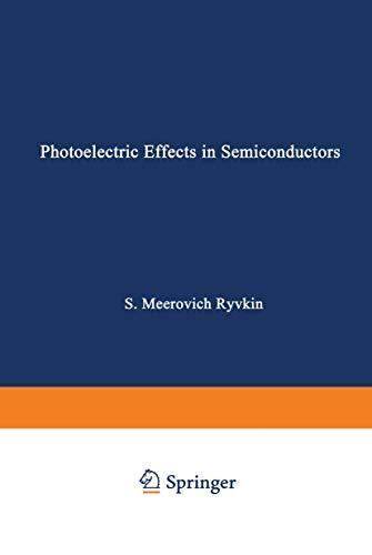 9780306106842: Photoelectric Effects In Semiconductors / Fotoélektricheskie Yavlena V Poluprovodnikakh / Фотоэлектрические явления в полроводниках