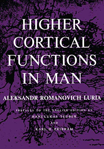 Higher Cortical Functions in Man: Luria, Aleksandr Romanovich