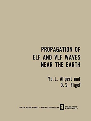 9780306108365: Propagation of ELF and VLF Waves Near the Earth