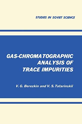 9780306108792: Gas-Chromatographic Analysis of Trace Impurities (Studies in Soviet Science)