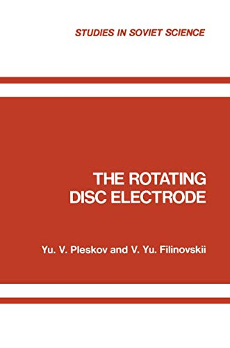 9780306109126: The Rotating Disc Electrode (Studies in Soviet Science)