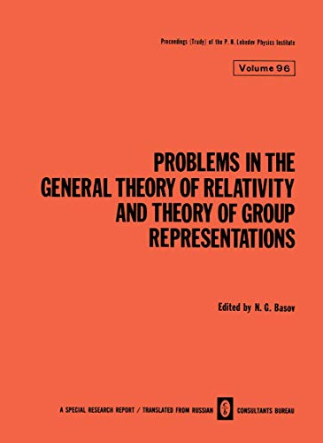 9780306109515: Problems in the General Theory of Relativity and Theory of Group Representations (The Lebedev Physics Institute Series)