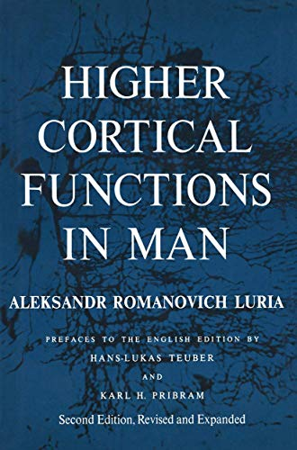 9780306109669: Higher Cortical Functions in Man. Second Edition, Revised and Expanded
