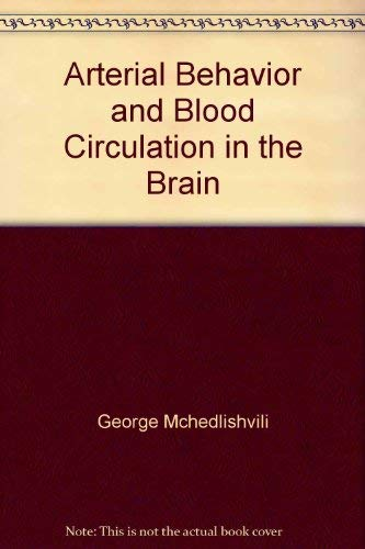 9780306109850: Arterial Behavior and Blood Circulation in the Brain