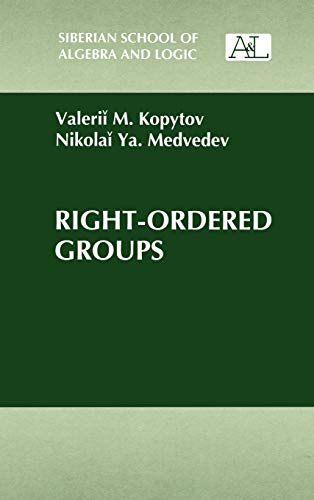 9780306110603: Right-Ordered Groups (Siberian School of Algebra and Logic)